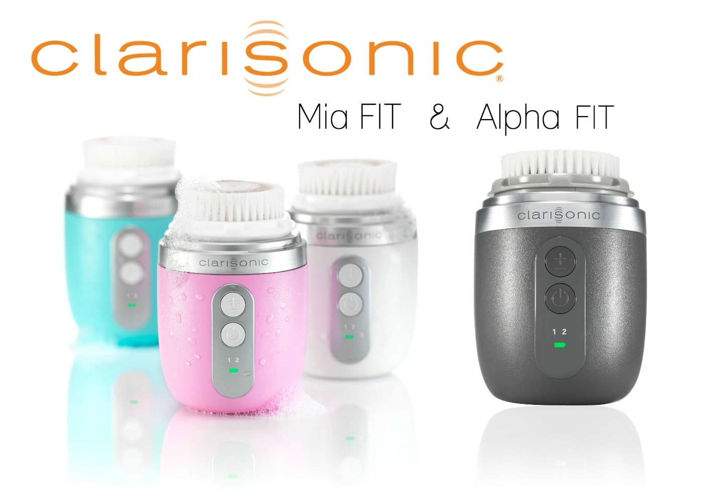 Clarisonic Mia FIT and Alpha FIT