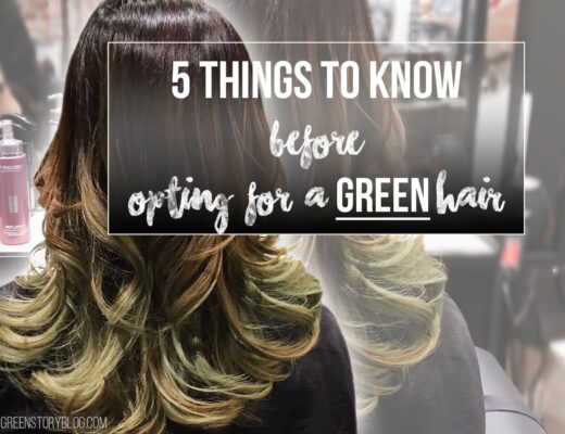 5 things to know before opting for a GREEN hair