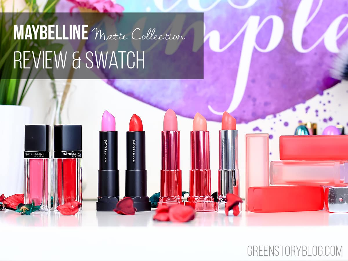 Maybelline Matte Lipstick Collection | Review & Swatch