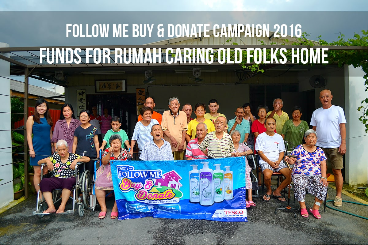 FOLLOW ME BUY & DONATE CAMPAIGN 2016   Funds For Rumah Caring Old Folks Home