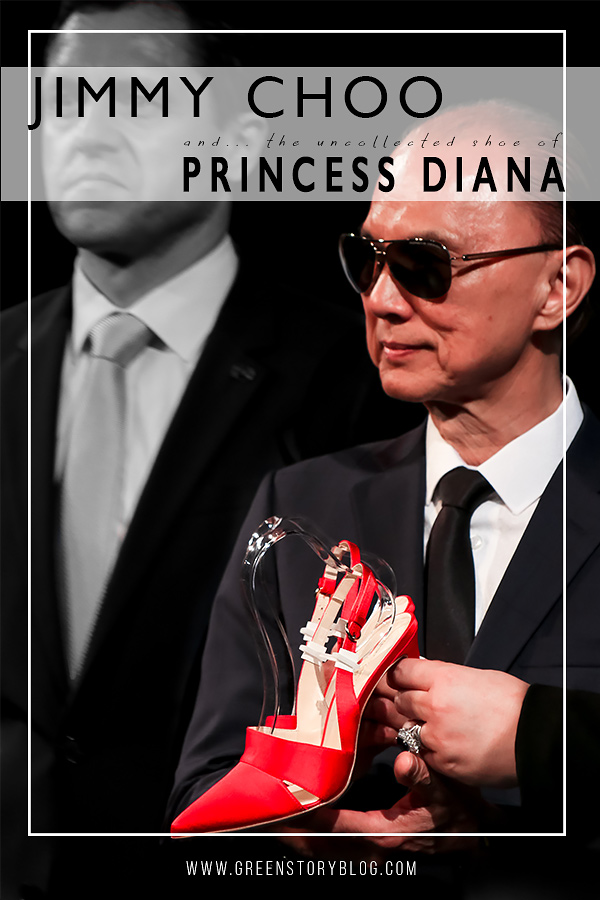 Jimmy Choo and the uncollected shoe of Princess Diana - a tribute to her highness!